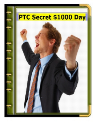 Product picture The PTC Secret $1,000 per  Day